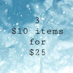 Other - 3 $10 items for $25